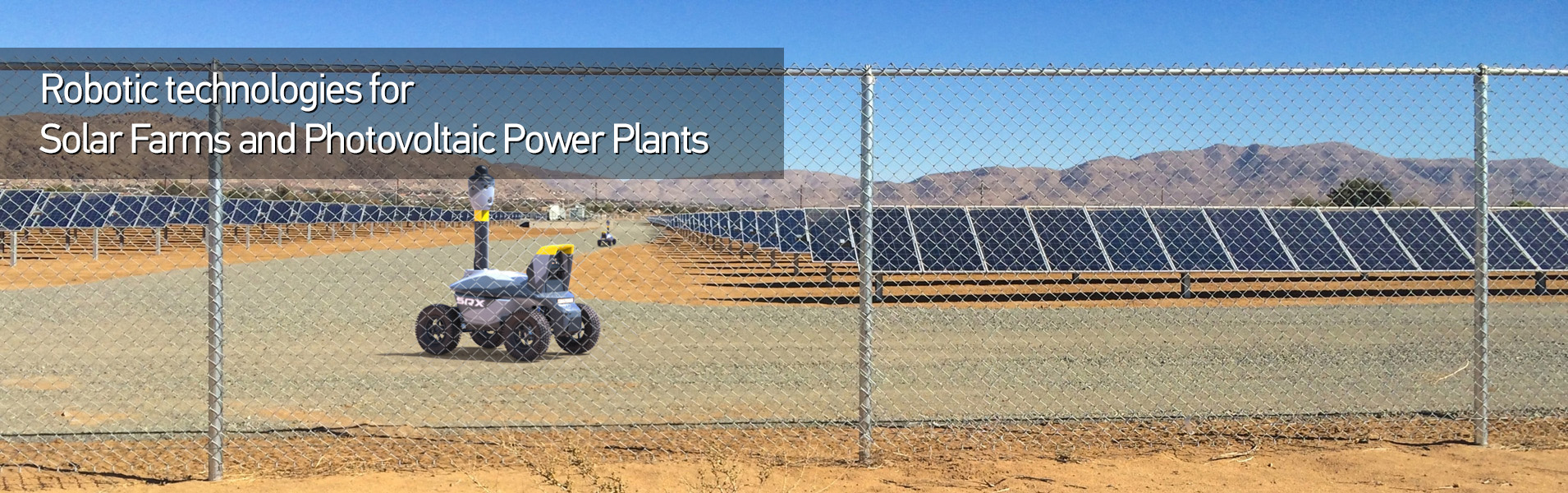 Robotic technologies for Solar Farms and Photovoltaic Power Plants